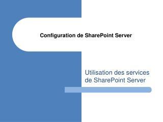 Configuration de SharePoint Server