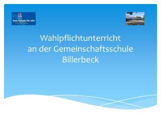Wahlpflichtunterricht an der Gemeinschaftsschule Billerbeck