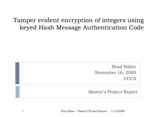 Tamper evident encryption of integers using keyed Hash Message Authentication Code