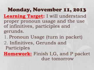 Monday ,  November  11,  2013