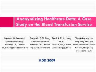 Anonymizing Healthcare Data: A Case Study on the Blood Transfusion Service