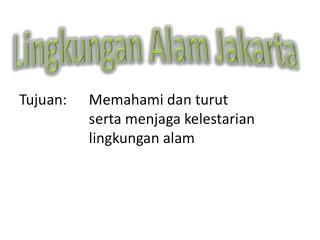 Lingkungan Alam  Jakarta