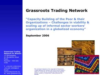 Grassroots Trading Network    Capacity Building of the Poor  their Organizations   Challenges in viability  scaling up