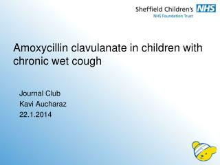 Amoxycillin clavulanate  in children with chronic wet cough