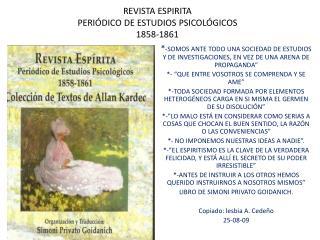 REVISTA ESPIRITA PERIÓDICO DE ESTUDIOS PSICOLÓGICOS 1858-1861
