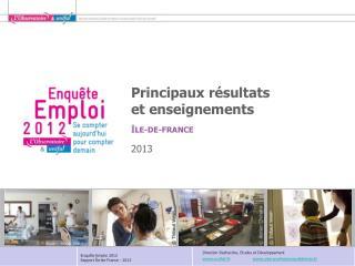 Principaux résultats  et enseignements 2013