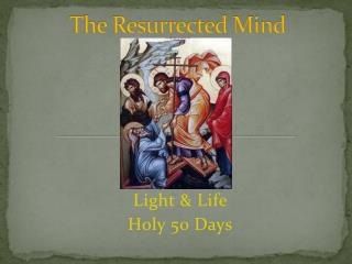 The Resurrected Mind