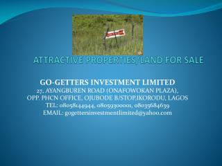 ATTRACTIVE PROPERTIES/LAND FOR SALE