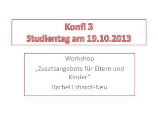 Konfi  3 Studientag am 19.10.2013