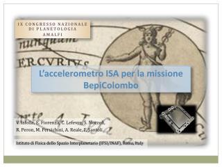 L'accelerometro ISA per la missione BepiColombo