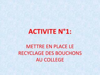 ACTIVITE N°1: