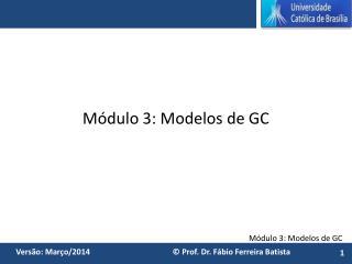 Módulo 3: Modelos de GC