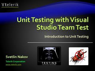Unit Testing with Visual Studio Team Test