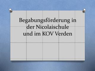 Begabungsf�rderung in der Nicolaischule  und im KOV Verden