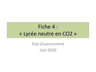 Fiche 4 : «Lycée neutre en CO2»