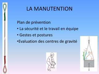 LA MANUTENTION