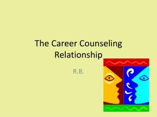 The Career Counseling Relationship