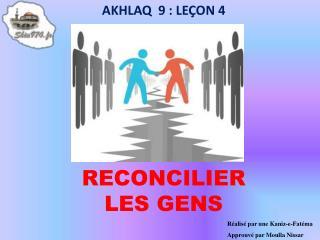 RECONCILIER LES GENS