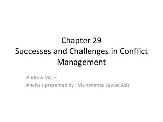 Chapter 29 Successes and Challenges in Conflict Management