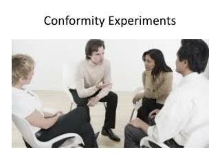 Conformity Experiments