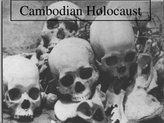 Cambodian Holocaust