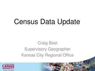 Census  Data  Update