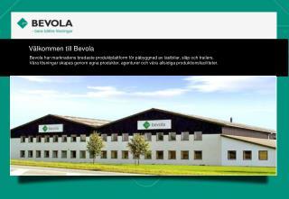 Välkommen till  Bevola