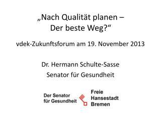 """""""Nach Qualität planen –  Der beste Weg?"""""""