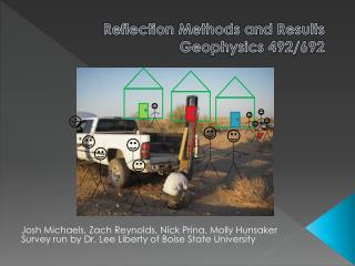 Reflection Methods and Results Geophysics 492/692