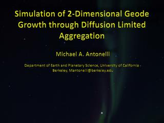Simulation of 2-Dimensional Geode Growth through Diffusion Limited Aggregation