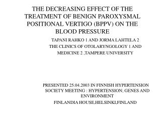 THE DECREASING EFFECT OF THE TREATMENT OF BENIGN PAROXYSMAL POSITIONAL VERTIGO BPPV ON THE BLOOD PRESSURE
