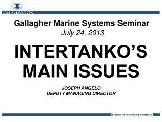 Gallagher Marine Systems Seminar July 24, 2013