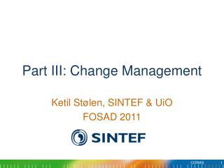 Part III: Change Management