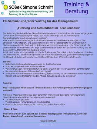 """FK-Seminar und/oder Vortrag für das Management:  """"Führung und Gesundheit im  Krankenhaus"""""""