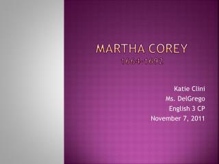 Martha Corey 1664-1692