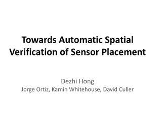 Towards Automatic Spatial Verification of Sensor Placement