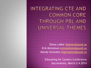 Integrating CTE and Common Core Through PBL and Universal Themes