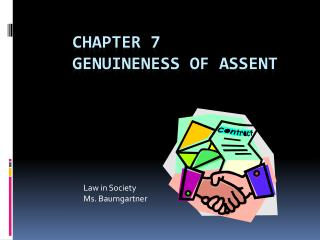genuineness of assent Title: chapter 013 - genuineness of assent subject: cheeseman, business law 5e author: les wiletzky, sphr description: 07-27-2002 last modified by.
