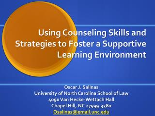 Using Counseling Skills and Strategies to Foster a Supportive Learning Environment