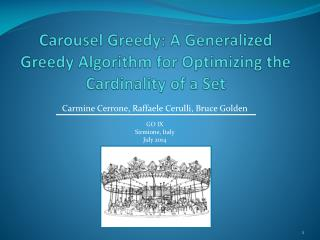 Carousel Greedy: A Generalized Greedy Algorithm for Optimizing the Cardinality of a Set