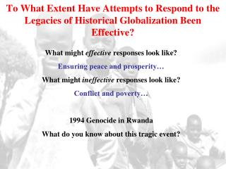 What might  effective  responses look like? Ensuring peace and prosperity…