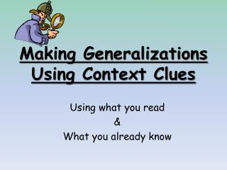 Making Generalizations Using Context Clues