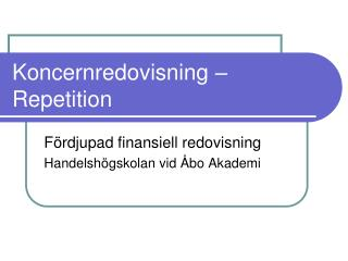 Koncernredovisning – Repetition