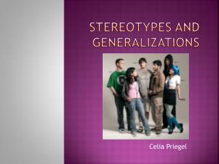 Stereotypes and Generalizations