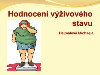 Hodnocení výživového stavu
