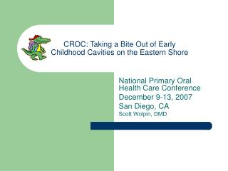 Taking a Bite Out of Early Childhood Caries on the Eastern ...