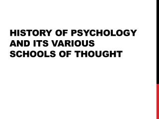 History of Psychology and its Various Schools of Thought