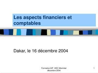 Les aspects financiers et comptables