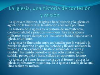 La iglesia, una historia de confesión y misión