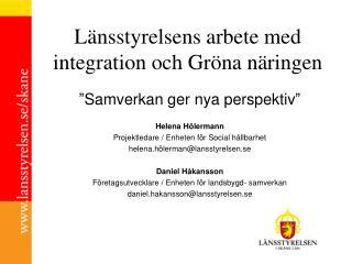 Länsstyrelsens arbete med integration och Gröna näringen